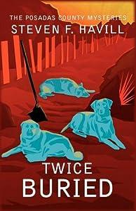 Twice Buried (Bill Gastner Mystery, #3)