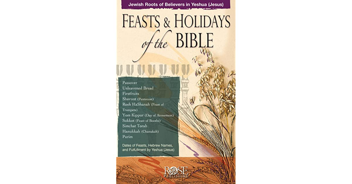 Feasts & Holidays of the Bible Pamphlet: Jewish Roots of