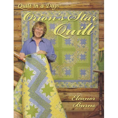Orion S Star Quilt By Eleanor Burns Reviews Discussion