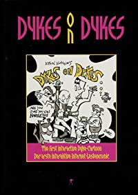 Dykes on Dykes: The First Interactive Dyke-Cartoon