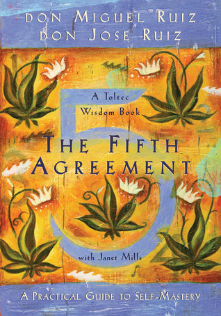 The-Fifth-Agreement-A-Practical-Guide-to-Self-Mastery