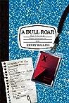 A Dull Roar: What...
