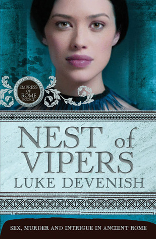 Nest of Vipers (Empress of Rome, #2)