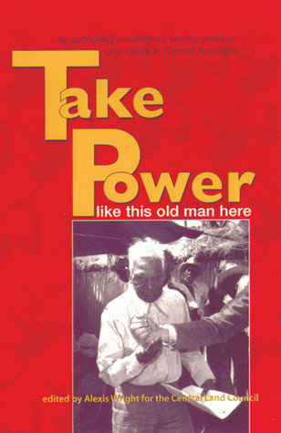 Take Power by Central Land Council (Austr...