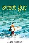 Sweet Guy