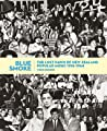 Blue Smoke: The Lost Dawn of New Zealand Popular Music, 1918-1964