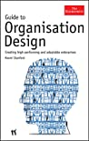 The Economist Guide to Organisation Design: Creating high performance and adaptable enterprises