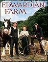 Edwardian Farm by Alex Langlands