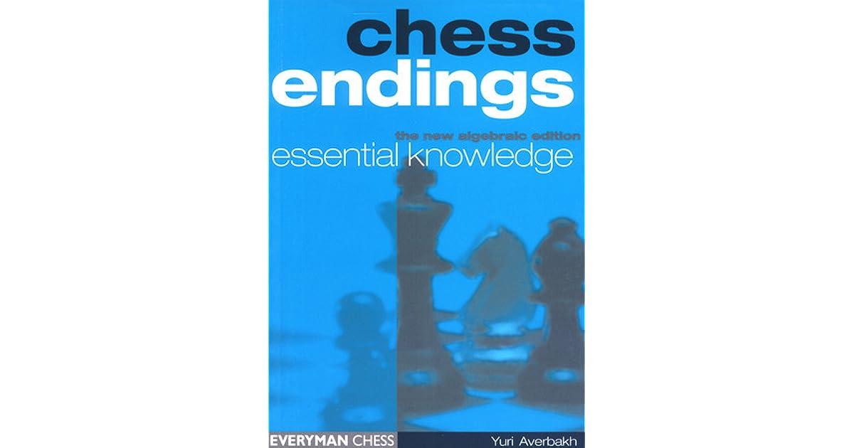 Chess Endings Essential Knowledge Pdf