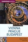 Vienna Prague Budapest (Cadogan Guides)