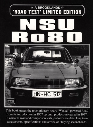 NSU Ro80 Road Test Limited Edition
