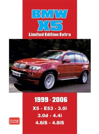 Bmw X5, 1999-2006: Models: X5 E53 3. 0i 3. 0d 4. 4i 4. 6iS 4. 8iS