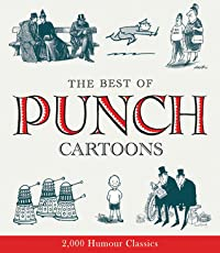 The Best of Punch Cartoons: 2,000 Humour Classics