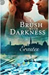 A Brush with Darkness