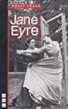 Jane Eyre: The Play, Adapted from the Novel