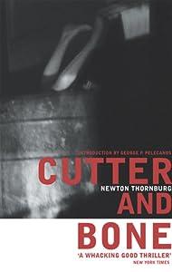 Cutter and Bone