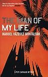 The Man of My Life by Manuel Vázquez Montalbán