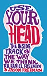 Use Your Head: Learn to Think Like a Psychologist