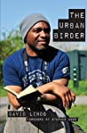 The Urban Birder by David Lindo