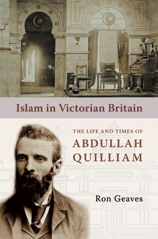 Islam in Victorian Britain by Ronald Geaves