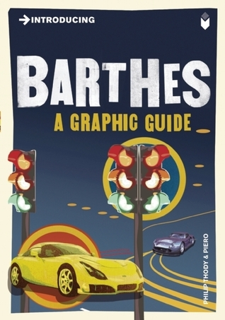 Introducing Barthes  A Graphic Guide