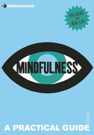 Introducing Mindfulness by Tessa Watt