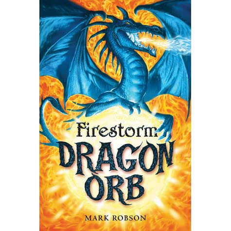 Firestorm dragon orb 1 by mark robson fandeluxe Ebook collections