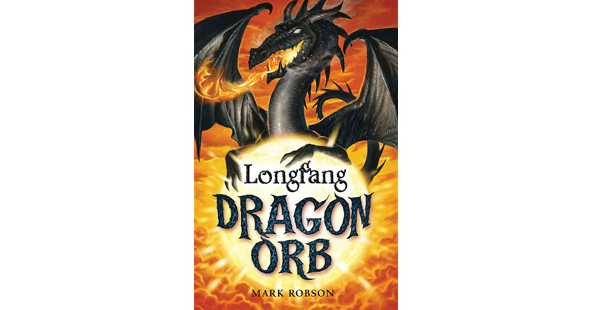 Dragon orb longfang by mark robson fandeluxe Ebook collections