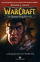 Il pozzo dell'eternità (Warcraft: La guerra degli antichi, #1)
