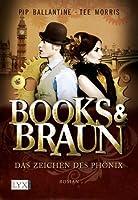 Das Zeichen des Phönix (Books & Braun #1)