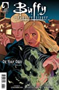 Buffy the Vampire Slayer: On Your Own, Part 1