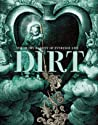 Dirt: The Filthy Reality of Everyday Life