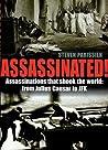 Assassinated!: 50 Notorious Assassinations