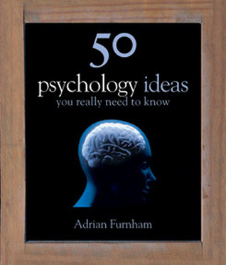 50 Psychology Ideas You Really Need to Know-Book Sales, Inc