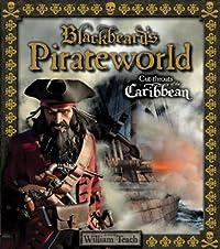 Blackbeard's Pirateworld: Cut-Throats of the Caribbean