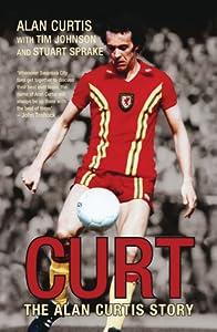 Curt: The Alan Curtis Story