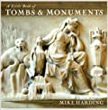 A Little Book of Tombs  Monuments