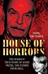 House of Horrors: The Horrific True Story of Josef Fritzl, the Father From Hell.