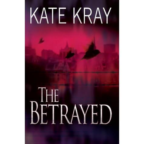 the betrayed kray kate