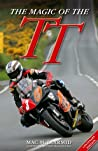 The Magic of the TT: Centenary Edition pdf book review free
