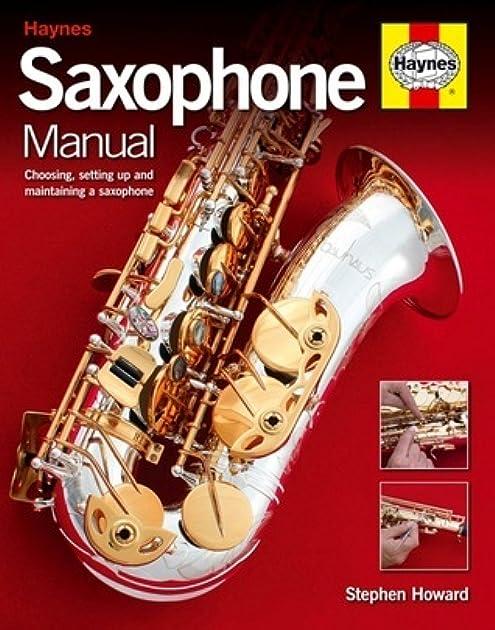 saxophone manual choosing setting up and maintaining a saxophone rh goodreads com Saxophone Repair Shops Saxophone Repair Shops