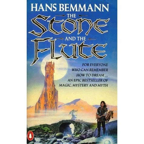 The Stone and the Flute by Hans Bemmann