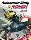 Performance Riding Techniques: The MotoGP Manual of Track Riding Skills (Moto Gp)
