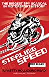 Stealing Speed: The Biggest Spy Scandal in Motorsport History pdf book review
