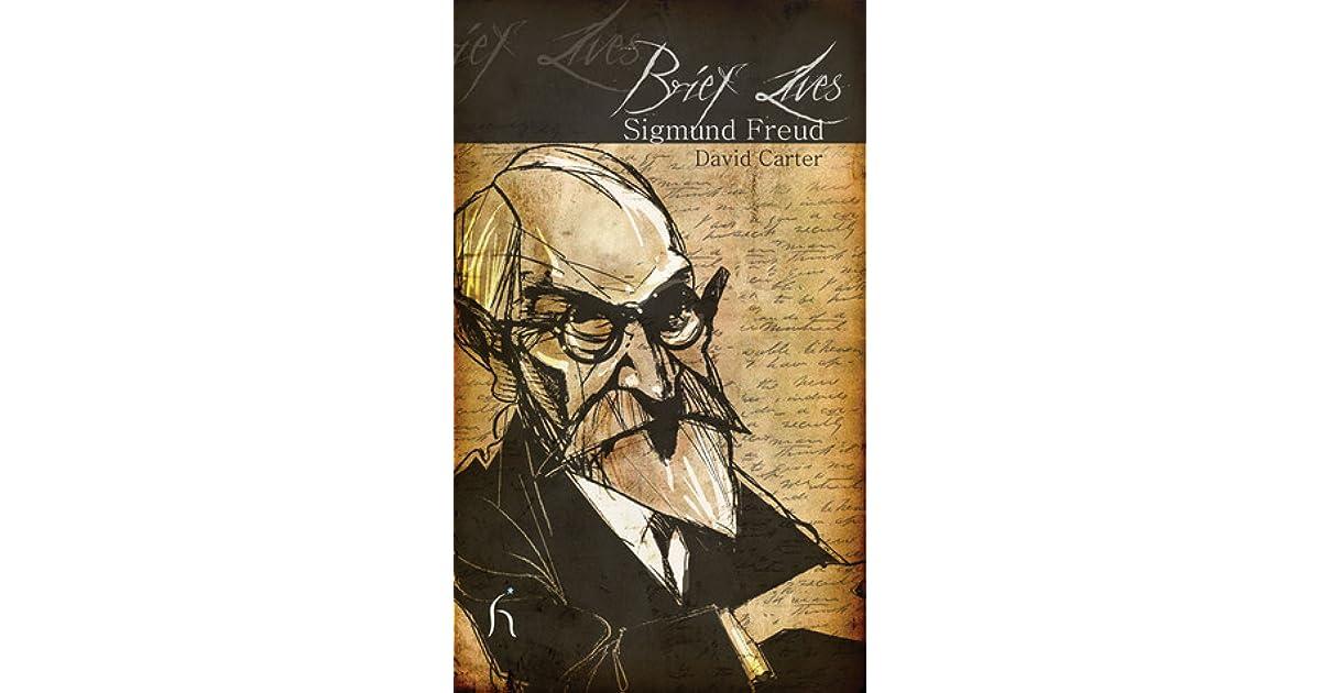 Brief Lives Sigmund Freud By David Carter