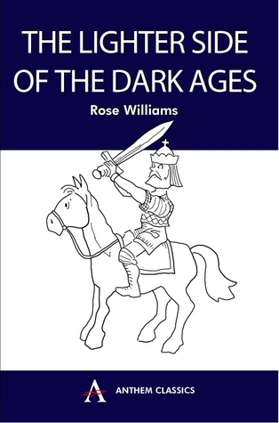 The Lighter Side of the Dark Ages