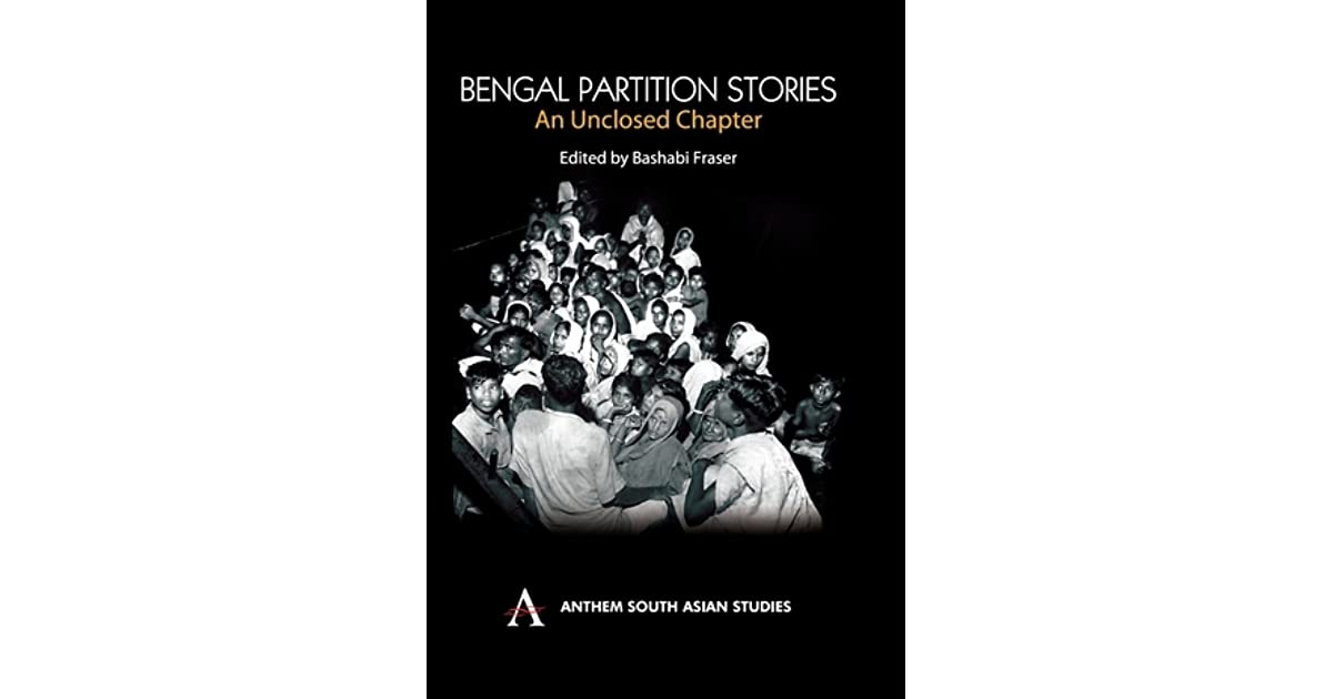 Bengal Partition Stories by Bashabi Fraser