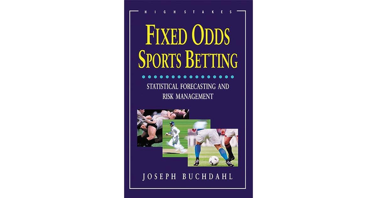 Fixed odds sports betting buchdahls theorem international friendlys betting predictions tips