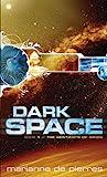 Dark Space (Sentients of Orion, #1)
