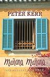 Manana Manana: One Mallorcan Summer